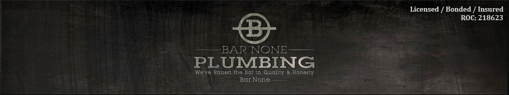 Bar None Plumbing - We've raised the bar in quality and honesty - Bar None - Plumber in Prescott AZ
